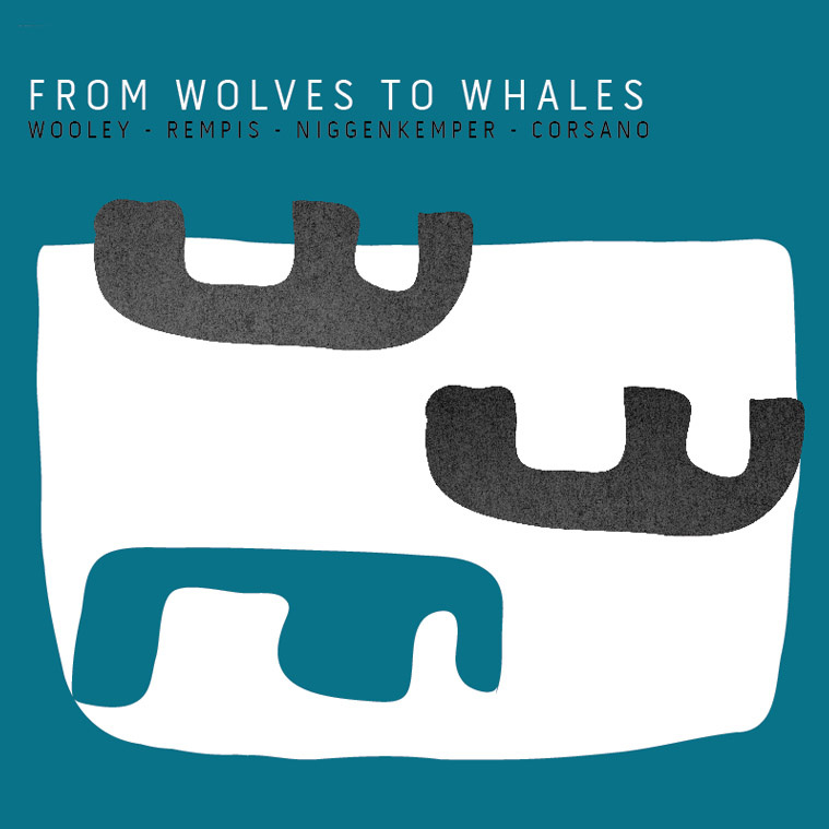 Review: Nate Wooley-Dave Rempis Quartet – From Wolves to Whales