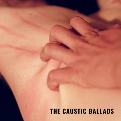 Album Review: Caustic Ballads (2016) by Leila Bordreuil and Michael Foster