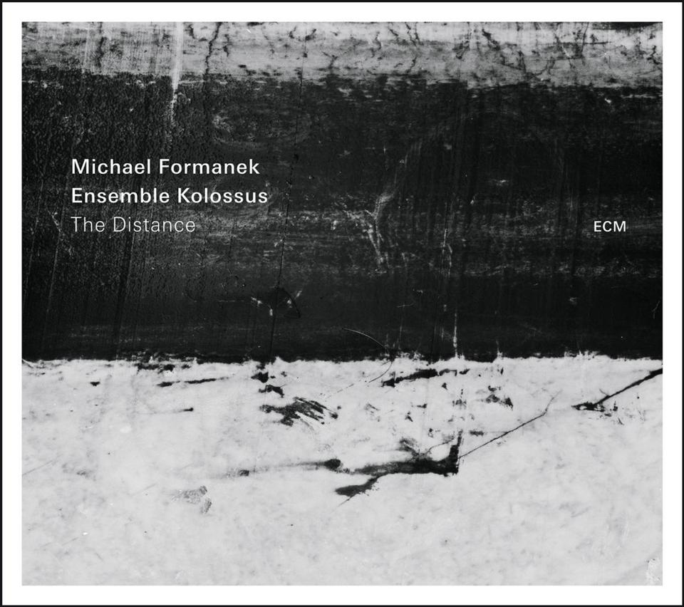 Album Review: The Distance (2016) by Michael Formanek & Ensemble Kolossus