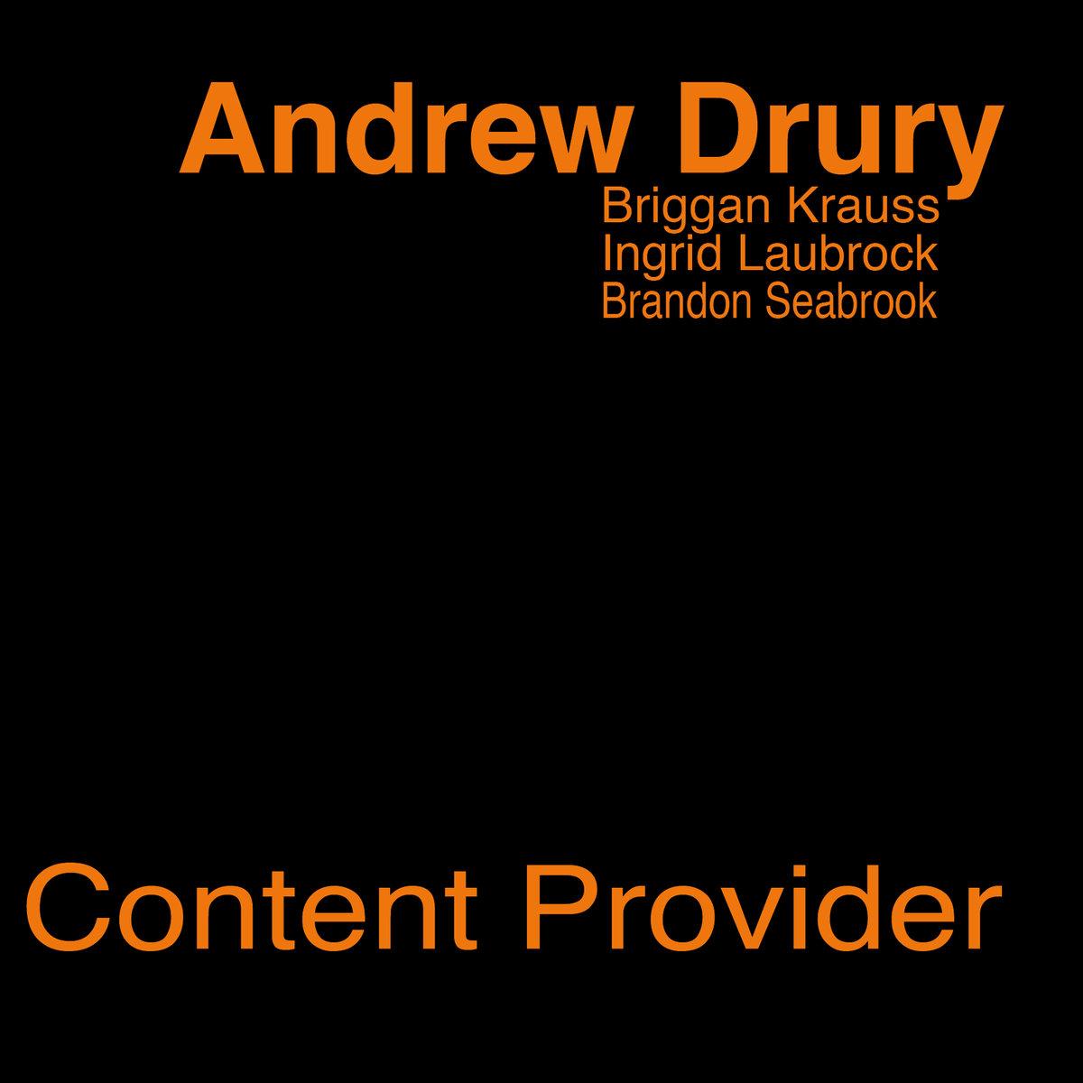 Album Review: Andrew Drury's Content Provider