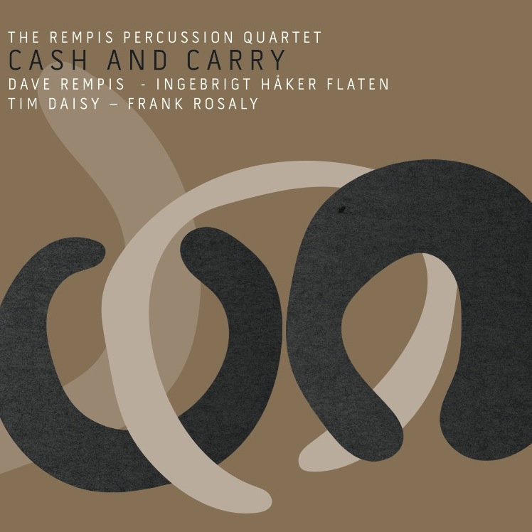 Review: Rempis Percussion Quartet – Cash and Carry