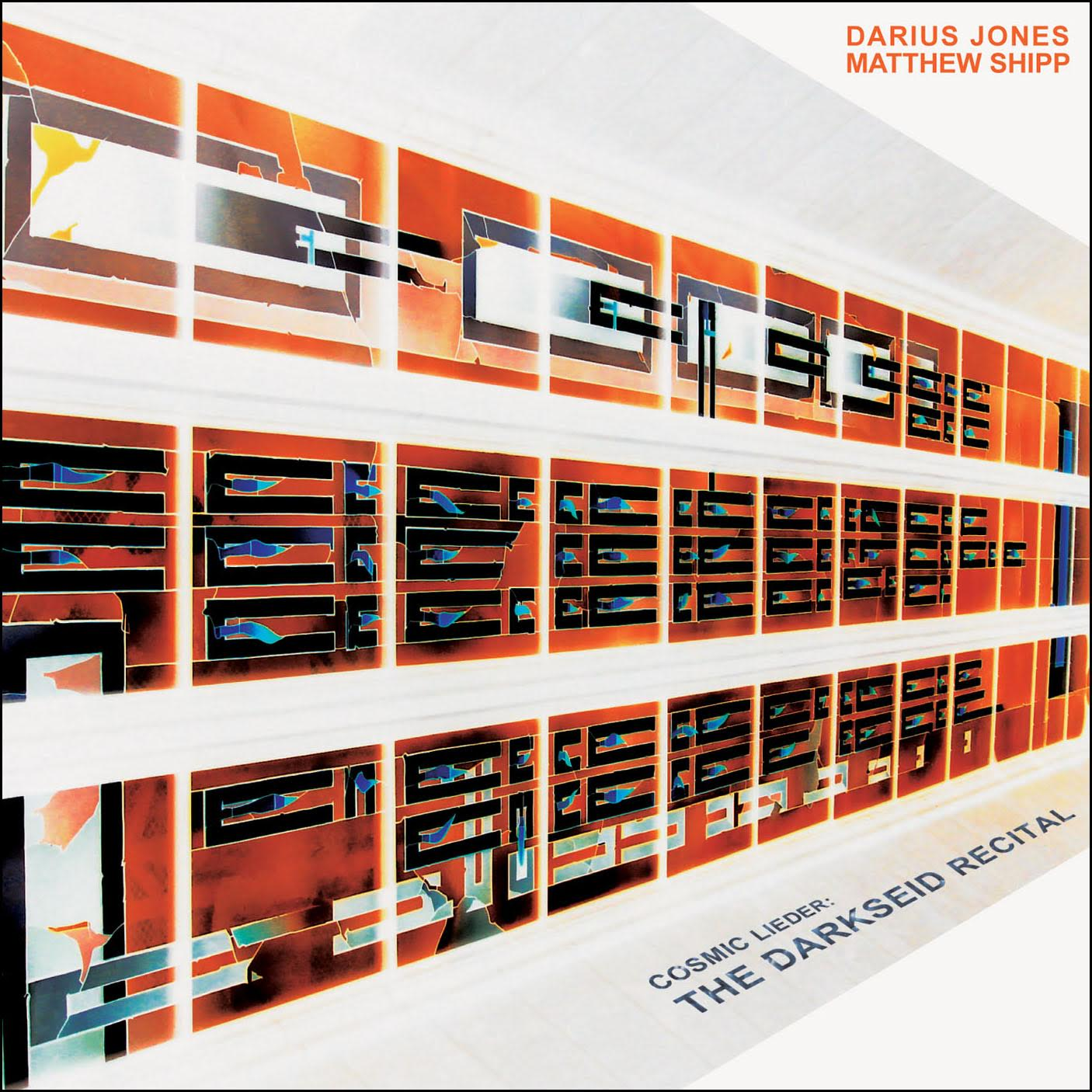 Review: Darius Jones-Matthew Shipp Cosmic Lieder Duo – The Darkseid Recital