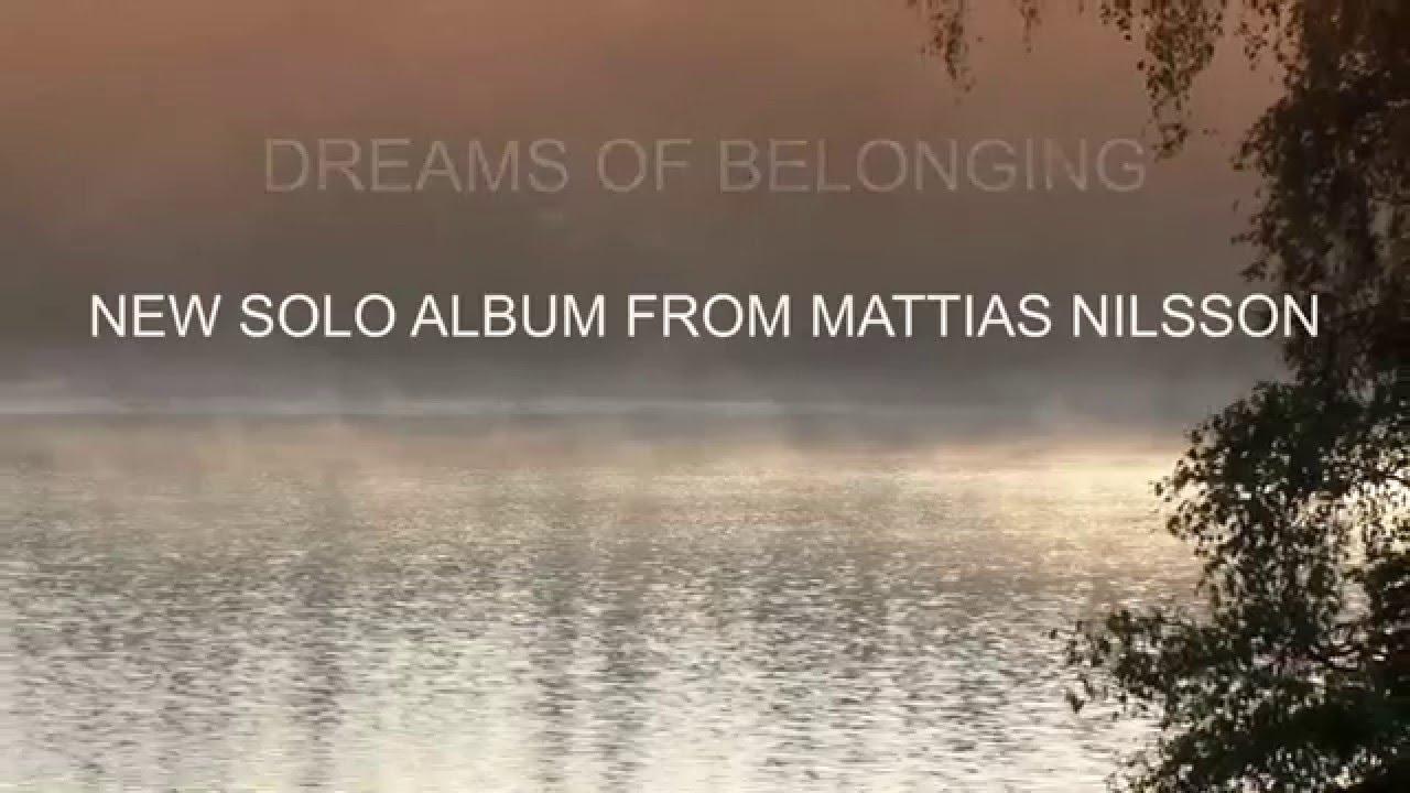 Review: Mattias Nilsson – Dreams of Belonging