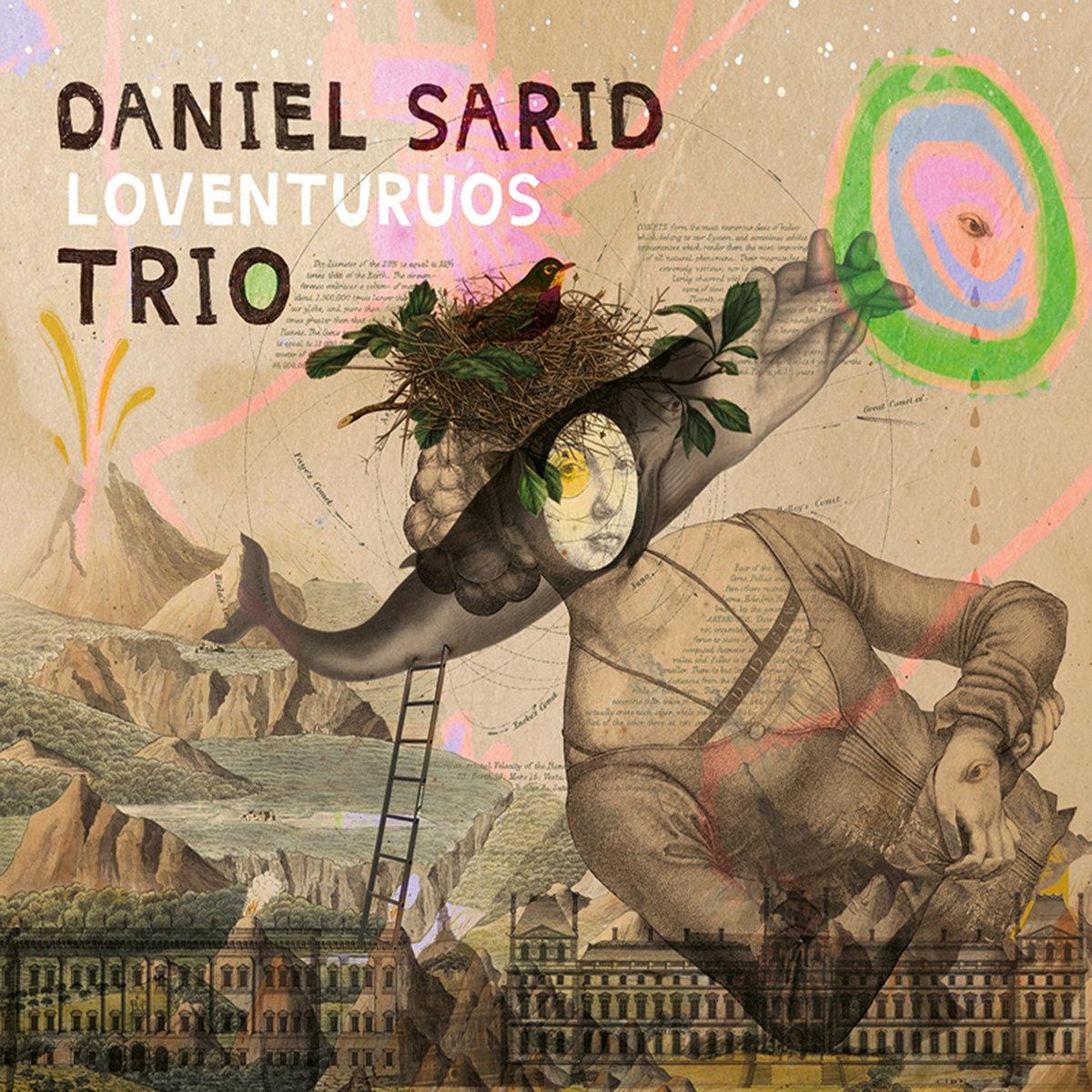 Review: Daniel Sarid Trio – Loventuros