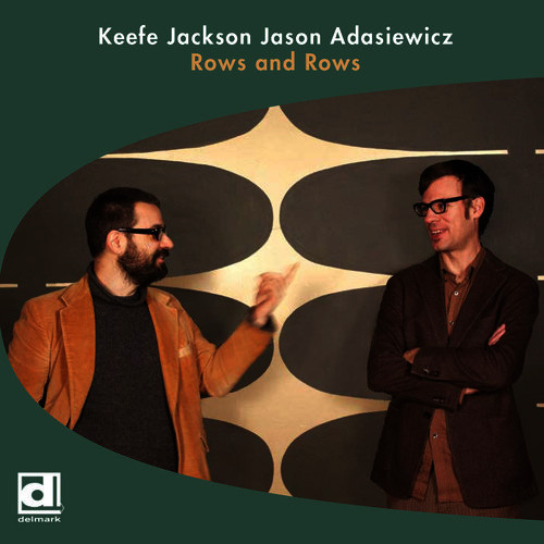 Review : Keefe Jackson-Jason Adasiewicz – Rows And Rows