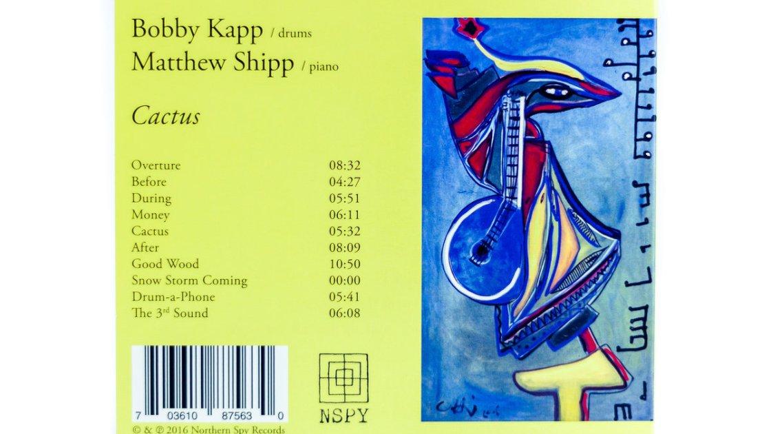 Review : Bobby Kapp & Matthew Shipp – Cactus