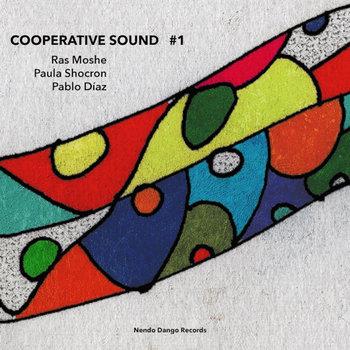 Review: Ras Moshe, Paula Shocron, Pablo Diaz – Cooperative Sound #1