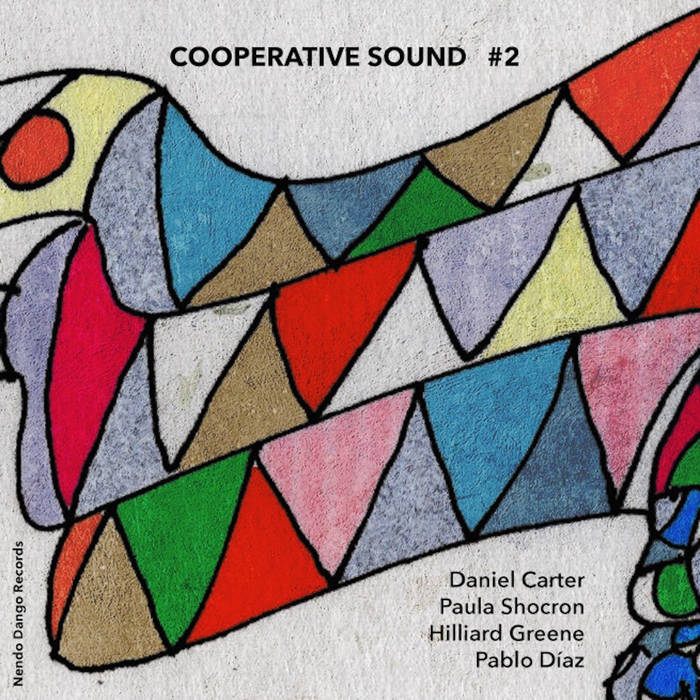 Review: Paula Shocron, Pablo Diaz, Hilliard Greene, Daniel Carter – Cooperative Sound #2