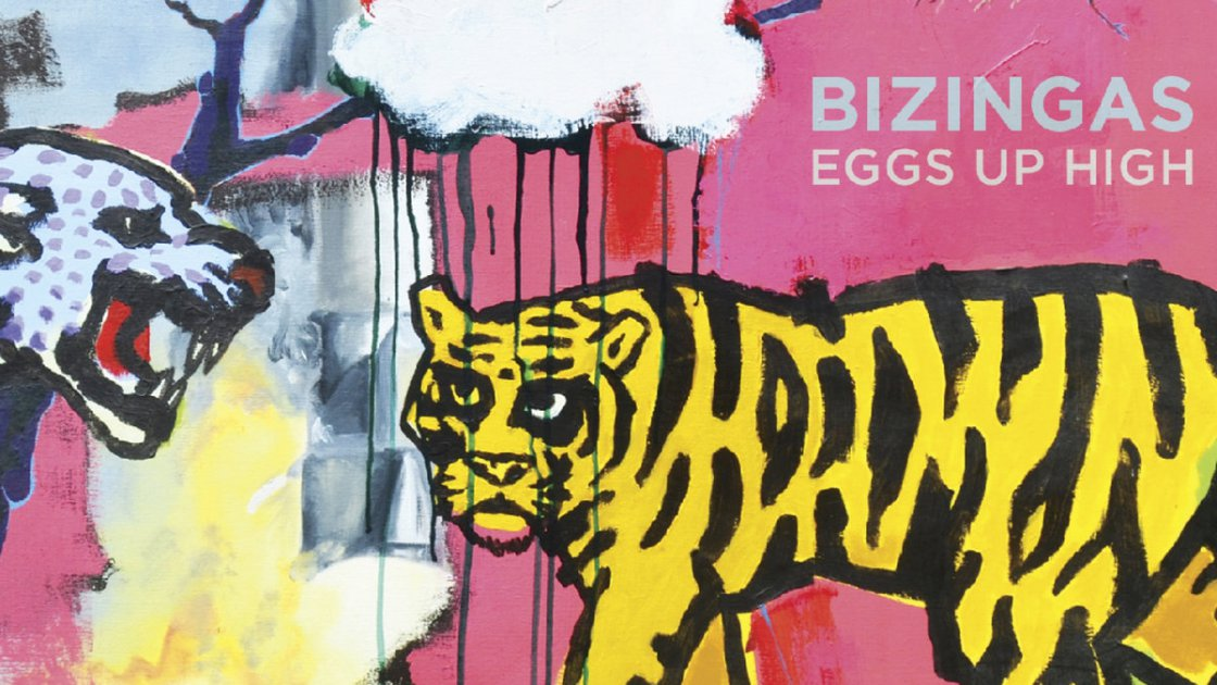 Review: Brian Drye's Bizingas – Eggs Up High (2015)