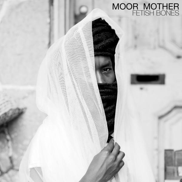 Review : Moor Mother – Fetish Bones