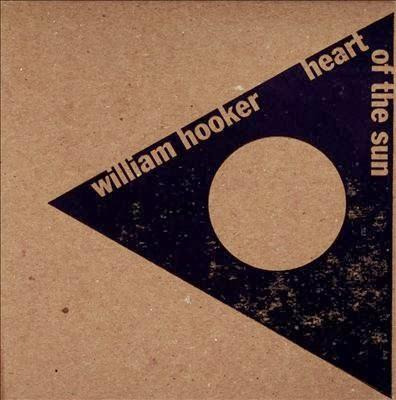 Heart Of The Sun (2013) – William Hooker
