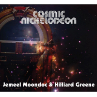 Cosmic Nickolodeon (2016) By Jemeel Moondoc & Hilliard Greene