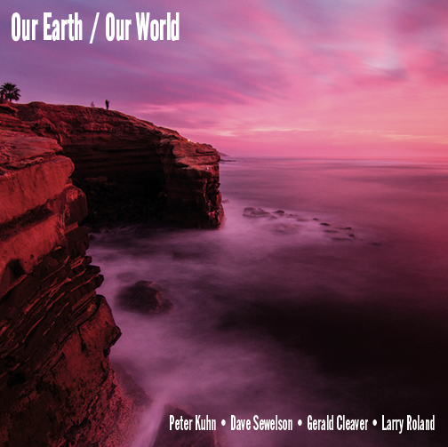 Review : Kuhn, Sewelson, Roland, Cleaver – Our Earth / Our World