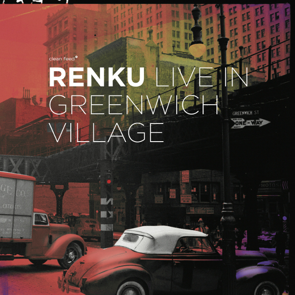 Michael Attias' Renku – Live In Greenwich Village (2016)