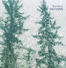 Motions (2013) By Braveheart