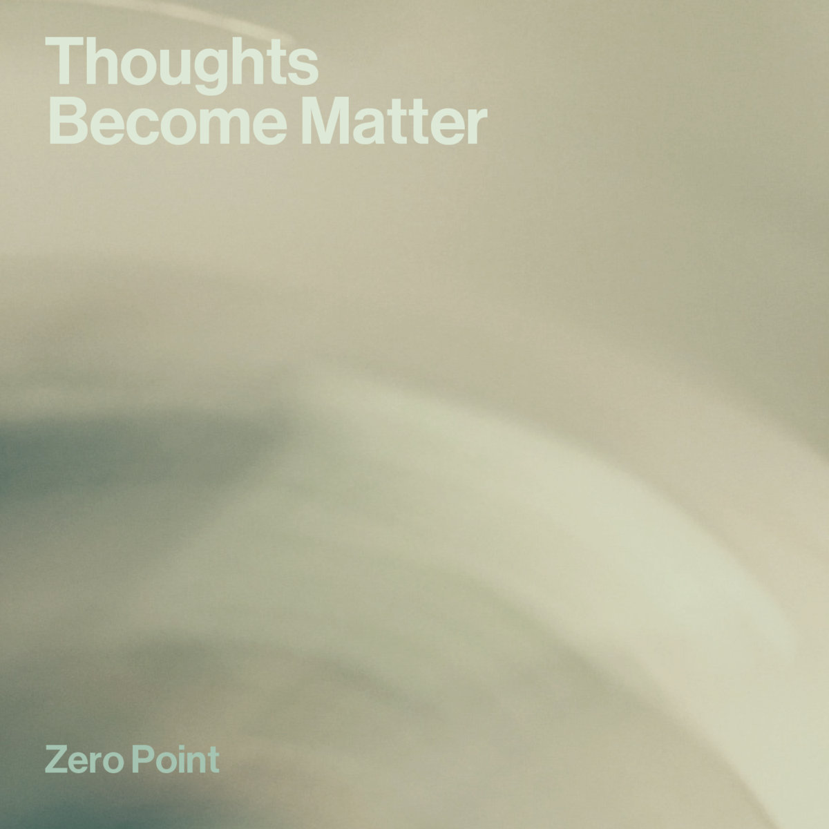 Review: Zero Point – Thoughts Become Matter