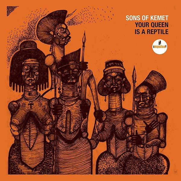 Review: Sons of Kemet – Your Queen is a Reptile