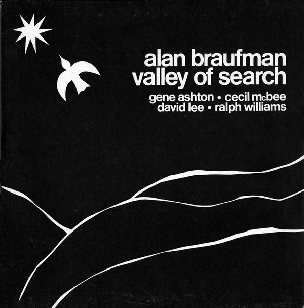 Review: Alan Braufman – Valley of Search (India Navigation, 1975, reissued 2018)