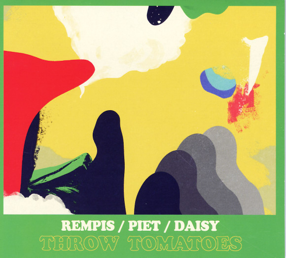 Review: Rempis/Piet/Daisy – Throw Tomatoes