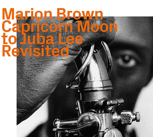 Marion Brown's Ezz-thetic Revolution